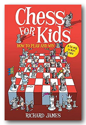 Richard James - Chess For Kids (How To Play & Win) (2nd Hand Paperback) | Campsie Books