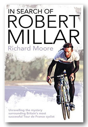 Richard Moore - In Search of Robert Miller (2nd Hand Paperback) | Campsie Books