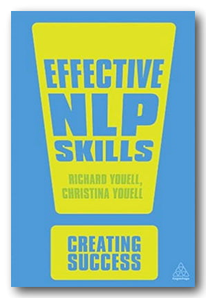 Richard & Christina Youell - Effective NLP Skills (Creating Success) (2nd Hand Paperback) | Campsie Books