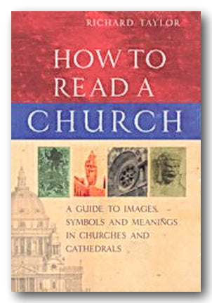 Richard Taylor - How To Read a Church (2nd Hand Hardback) | Campsie Books