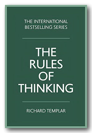 Richard Templar - The Rules of Thinking