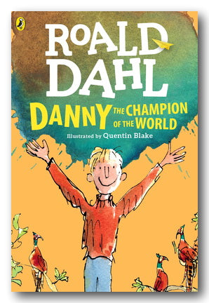 Roald Dahl - Danny The Champion of The World (New Paperback) | Campsie Books