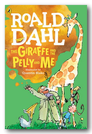 Roald Dahl - The Giraffe & The Pelly & Me (New Paperback) | Campsie Books