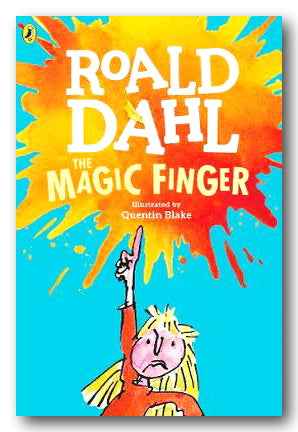Roald Dahl - The Magic Finger (New Paperback) | Campsie Books