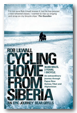 Rob Lilwall - Cycling Home From Siberia (2nd Hand Paperback) | Campsie Books