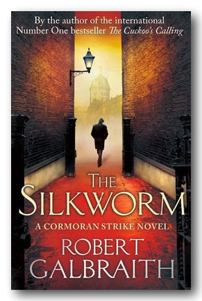 Robert Galbraith - The Silkworm (2nd Hand Hardback) | Campsie Books