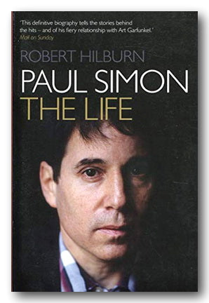 Robert Hilburn - Paul Simon (The Life) (2nd Hand Paperback) | Campsie Books