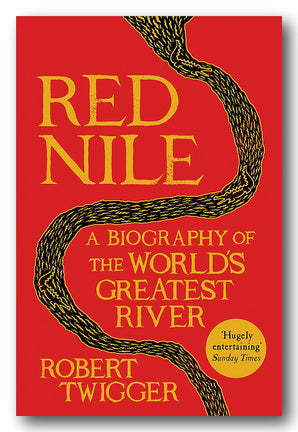 Robert Twigger - Red Nile (A Biography of The World's Greatest River) (2nd Hand Hardback) | Campsie Books