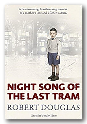 Robert Douglas - Night Song of The Last Tram (2nd Hand Paperback) | Campsie Books