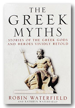 Robin & Kathryn Waterfield - Greek Myths (2nd Hand Paperback) | Campsie Books