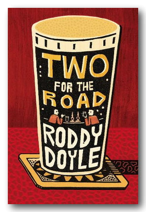 Roddy Doyle - Two For The Road (2nd Hand Hardback) | Campsie Books