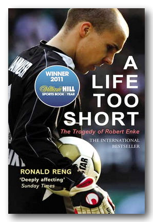 Ronald Reng - A Life Too Short (2nd Hand Paperback) | Campsie Books