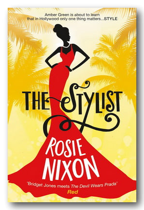 Rosie Nixon - The Stylist (2nd Hand Paperback) | Campsie Books
