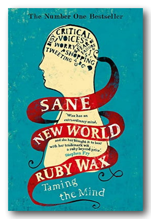 Ruby Wax - Sane New World (Taming The Mind) (2nd Hand Paperback) | Campsie Books