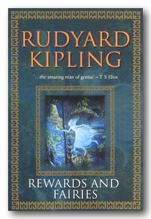 Rudyard Kipling - Rewards & Fairies (Stories & Poems) (2nd Hand Paperback) | Campsie Books