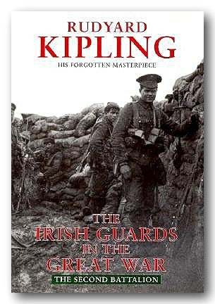 Rudyard Kipling - The Irish Guards in The Great War (2nd Hand Hardback) | Campsie Books