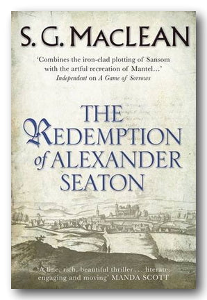 S.G. MacLean - The Redemption of Alexander Seaton (2nd Hand Paperback) | Campsie Books