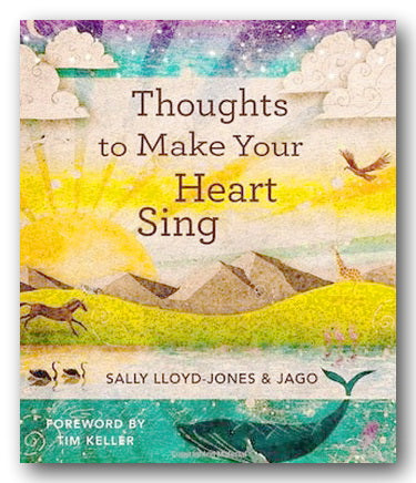 Sally Lloyd-Jones & Jago - Thoughts To Make Your Heart Sing (2nd Hand Hardback) | Campsie Books