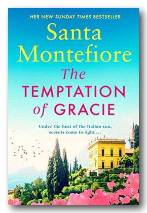 Santa Montefiore - The Temptation of Gracie | Campsie Books