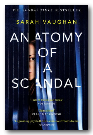 Sarah Vaughan - Anatomy of a Scandal (2nd Hand Paperback) | Campsie Books