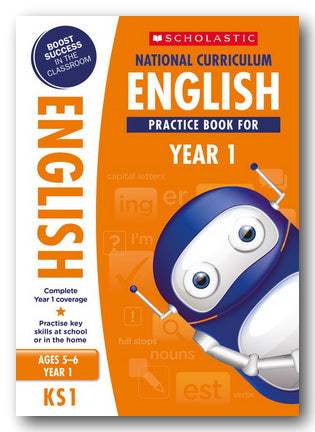 Scholastic - English Practice Book For Year 1 (KS1) (New Softback) | Campsie Books