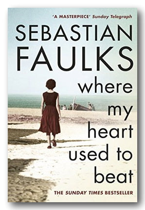 Sebastian Faulks - Where My Heart Used To Beat (2nd Hand Paperback) | Campsie Books