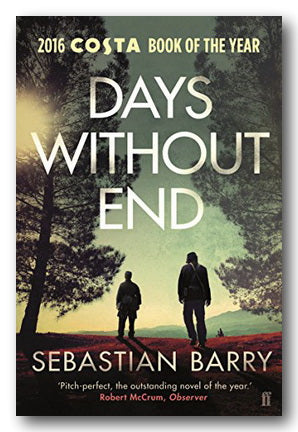 Sebastian Barry - Days Without End (2nd Hand Paperback) | Campsie Books