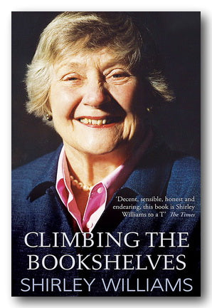 Shirley Williams - Climbing The Bookshelves (2nd Hand Paperback) | Campsie Books