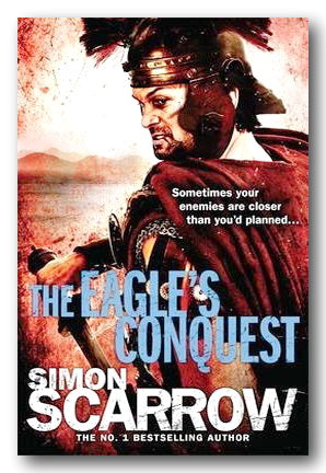 Simon Scarrow - The Eagle's Conquest (2nd Hand Paperback)