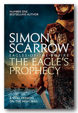 Simon Scarrow - The Eagle's Prophecy | Campsie Books