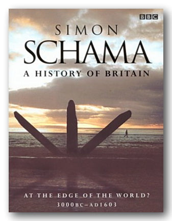 Simon Schuma - A History of Britain (Vol. 1)