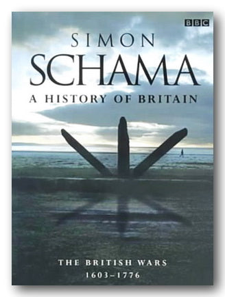 Simon Schuma - A History of Britain (Vol. 2)