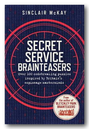 Sinclair McKay - Secret Service Brainteasers (2nd Hand Paperback) | Campsie Books