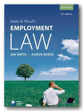 Smith & Wood's Employment Law (Oxford 10th Edition) (2nd Hand Paperback) | Campsie Books