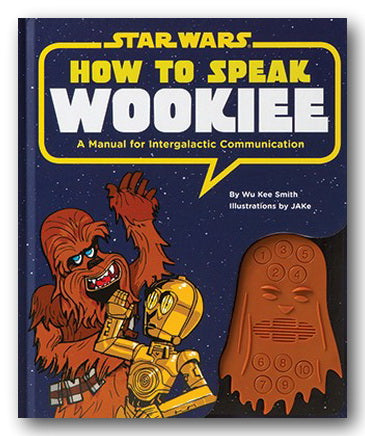Star Wars - How To Speak Wookie (2nd Hand Hardback)