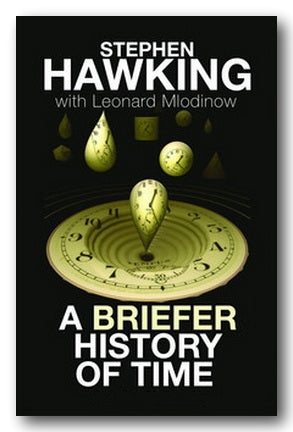 Stephen Hawking with Leonard Mlodinow - A Briefer History of Time (2nd Hand Hardback) | Campsie Books