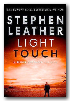 Stephen Leather - Light Touch (2nd Hand Hardback) | Campsie Books