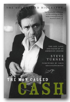 Steve Turner - A Man Called Cash (2nd Hand Paperback) | Campsie Books