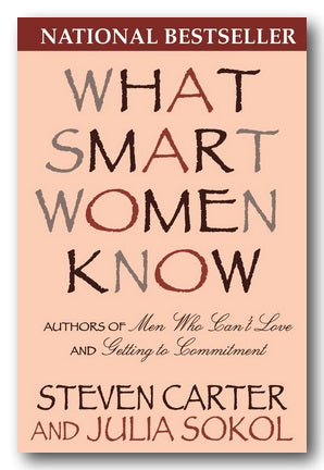 Steven Carter & Julia Sokol - What Smart Women Know (2nd Hand Paperback) | Campsie Books