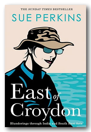 Sue Perkins - East of Croydon (2nd Hand Hardback) | Campsie Books