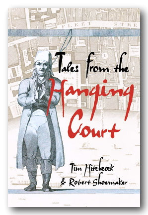 T. Hitchcock & R. Shoemaker - Tales From The Hanging Court (2nd Hand Paperback) | Campsie Books