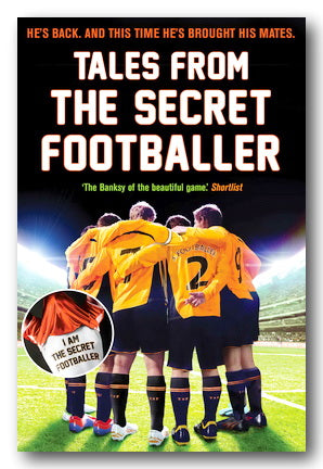 Tales From The Secret Footballer (2nd Hand Paperback) | Campsie Books