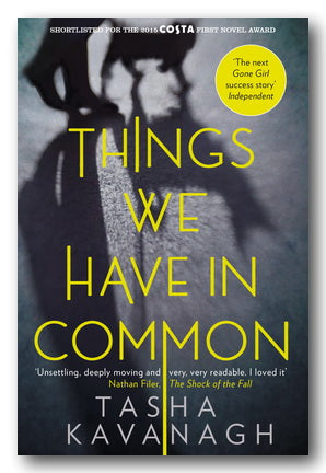 Tasha Kavanagh - Things We Have In Common (2nd Hand Paperback) | Campsie Books
