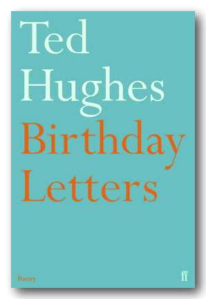 Ted Hughes - Birthday Letters | Campsie Books