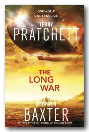 Terry Pratchett & Stephen Baxter - The Long War (Long Earth Series 2) (2nd Hand Paperback) | Campsie Books