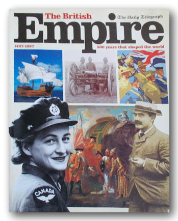 The Daily Telegraph - The British Empire (1497-1997) (2nd Hand Softback) | Campsie Books