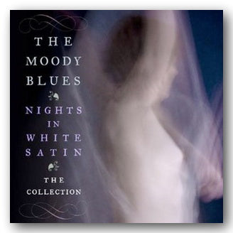 The Moody Blues - Nights in White Satin (The Collection) (2nd Hand CD) | Campsie Books