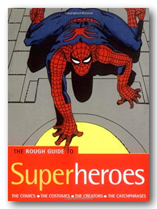 The Rough Guide To Superheroes (2nd Hand Softback) | Campsie Books
