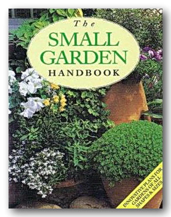 The Small Garden Handbook (2nd Hand Paperback) | Campsie Books