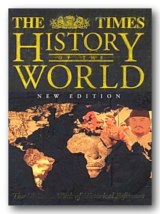 The Times History of the World (The Ultimate Work of Historical Reference) (2nd Hand Hardback)